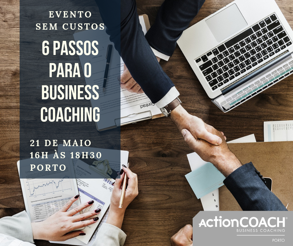 Descubra os 6 Passos do Business Coaching.